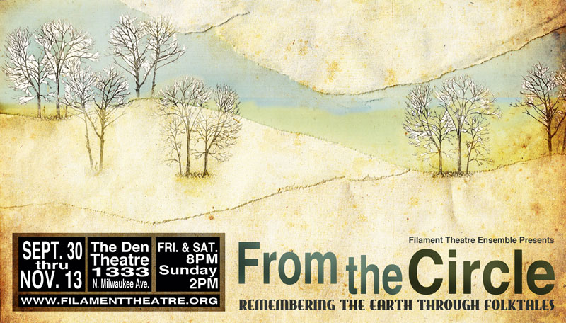 From the Circle, Filament Theatre Ensemble, Folktales, Sustainability, Chicago, Theatre, Music